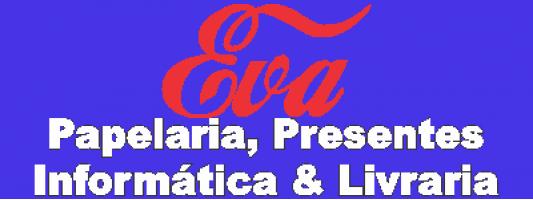 EVA PAPELARIA, PRESENTES, INFORMÁTICA E LIVRARIA